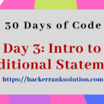 Problem Intro to Conditional Statements problem