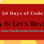 Day 6 Let's Review Solution