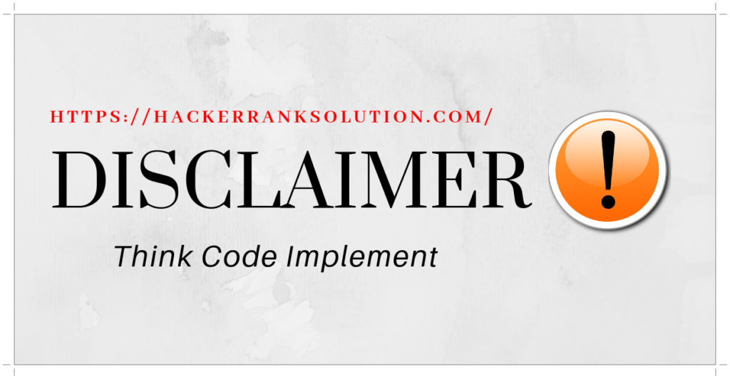 disclaimer for hackerrank solution